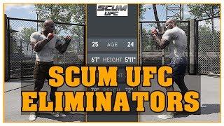 Scum - Scum UFC Eliminators (Community server event)