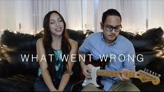 """What Went Wrong"" by JP Cooper- Sabrina Chaco & Prizmadelik cover"