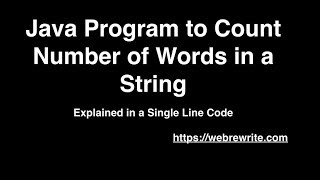 Java Program to Count Number of Words in a String - One Line Code