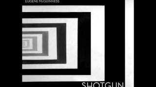 Trigger The Alarms - Eugene McGuinness (Shotgun B-Side)