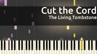 The Living Tombstone - Cut The Cord - Piano Tutorial