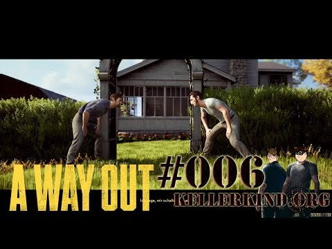 A Way Out #6 – Unsere kleine Farm ★ Let's Play Together A Way Out [HD|60FPS|Co-Op]