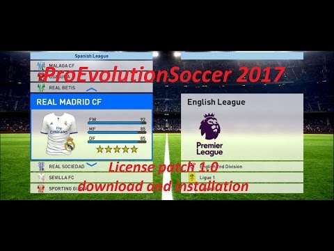 PES 2017 | License patch 1.0 | Download and Installation tutorial