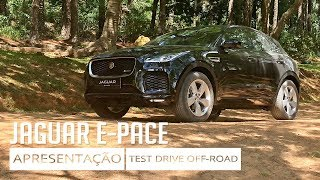 Jaguar E-Pace - Apresentação e Test Drive Off-Road