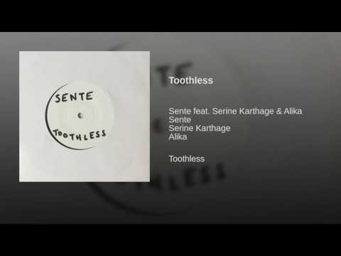 Toothless performed by Sente; features Alika and Serine Karthage