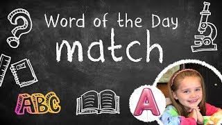 WORD OF THE DAY / MATCH / HOMONYM / LEARN NEW WORDS / PRESCHOOL AND KIDS / SPELLING & VOCABULARY
