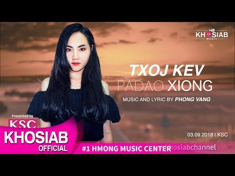 Padao Xiong - 'Txoj Kev' New Song (Official Lyric Video) [Khosiab Music 2018]