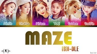 (G)I-DLE (여자)아이들 - 'MAZE' Color Coded Lyrics [Han/Rom/Eng]
