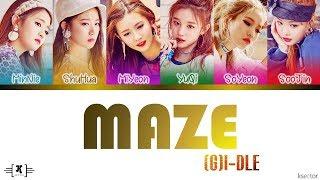 "(G)I-DLE (여자)아이들 - ""MAZE"" Lyrics [Color Coded Han/Rom/Eng]"