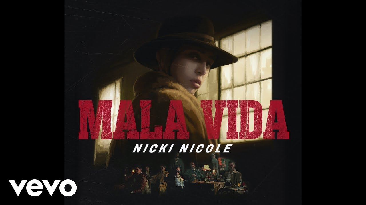 Nicki Nicole - Mala Vida (Official Video)