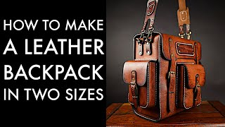 DIY Leather Backpack - Tutorial And Pattern Download