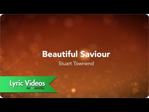 Beautiful Saviour - Youtube Lyric Video