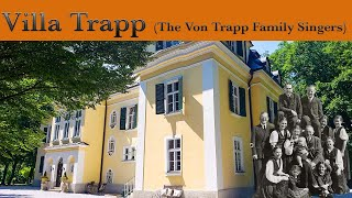 Villa Trapp, the house and the story of the Von Trapp Family Singers.