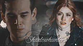 Shadowhunters - Immortalized