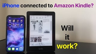 iPhone connected to Amazon Kindle?  WILL IT WORK?