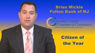 Brian Mickle - Fulton Bank of NJ - Gloucester County Chamber Community Service Awards 2015