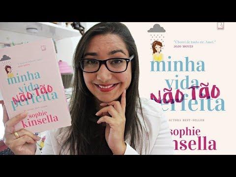 MINHA VIDA (NÃO TÃO) PERFEITA - SOPHIE KINSELLA | Amiga da Leitora