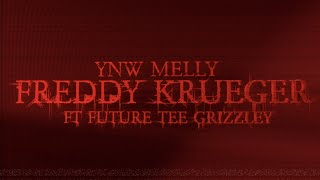 YNW Melly - Freddy Krueger Remix (feat. Future & Tee Grizzley) [Official Audio]