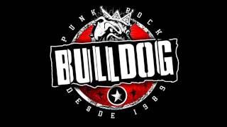 Bulldog - Antigil (Argentina Punk Rock)