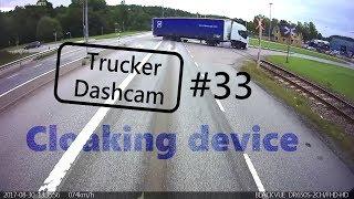 Trucker Dashcam  #33 Cloaking device...