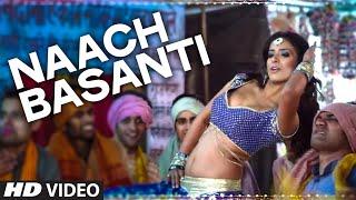 'Naach Basanti' - Song Video - Miss Tanakpur Haazir Ho