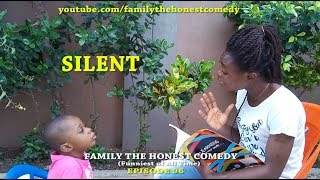 SILENT (Family The Honest  Comedy) (Episode 96)