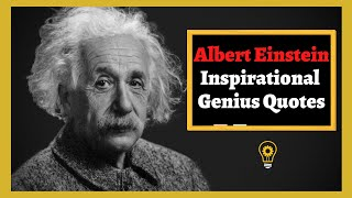 Albert Einstein Inspirational Motivational Quotes