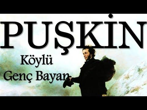 """""""Köylü Genç Bayan"""" PUŞKİN sesli kitap tek parça Akın ALTAN"""