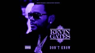 Kevin Gates-Don't Know (Chopped & Screwed)