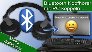 Bluetooth Kopfhörer mit dem PC verbinden so geht's