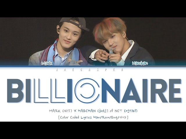 MARK (마크) X HAECHAN (해찬) of NCT (엔시티) – 'Billionaire' [Color Coded Lyrics Han/Rom/Eng/가사]