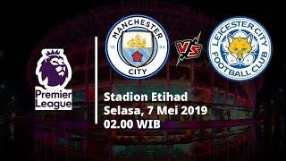 Video Live Streaming Liga Inggris Manchester City Vs Leicester, Via MAXStream beIN Sport