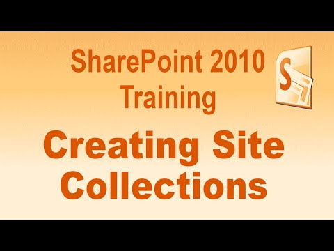Microsoft SharePoint 2010 Training Tutorial - Creating Site Collections to SharePoint 2010