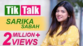 Tik Talk with Sarika Sabah | Episode 84