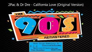 2Pac & Dr Dre - California Love (Original Version)