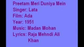 Preetam Meri Duniya Mein-Ada- 1951-Lata-M-Madan Mohan