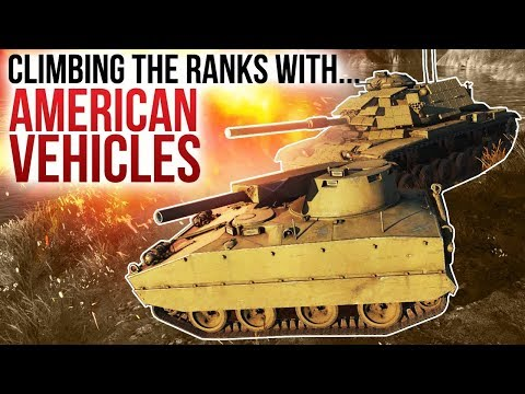 Climbing the ranks with AMERICAN VEHICLES / War Thunder
