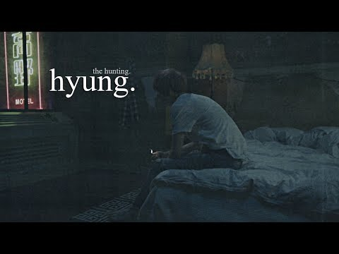 hyung. the hunting | pt.2