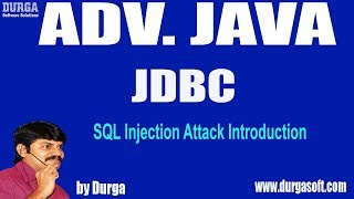 Adv Java || JDBC Session   86 || SQL Injection Attack Introduction By Durga Sir