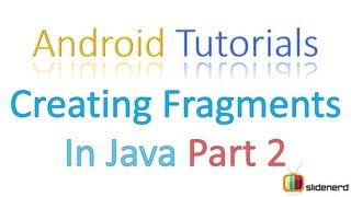 #107 Adding Fragments in Java Part 2: Android Tutorial For Beginners [HD 1080p]