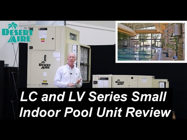 Desert Aire LC and LV Series Small Indoor Pool and General Dehumidification Unit Review