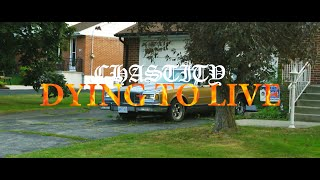 """Chastity – """"Dying To Live"""""""