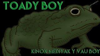 Kinox, Mediyak y Vau Boy - Toady Boy [Prod. Vau Boy]