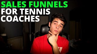 Sales Funnels For Tennis Coaches to Explode Your Business! 💥