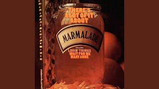 "Video thumbnail of ""Marmalade - Lovin' Things"""
