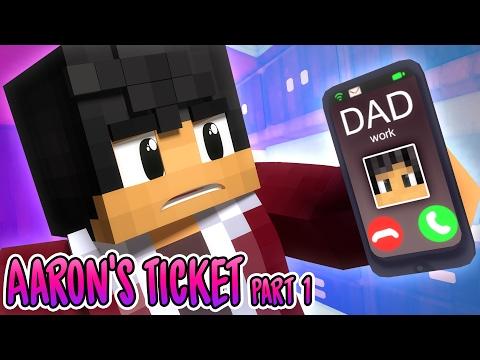 Worst Idea Ever   Aaron's Ticket [Part1]   MyStreet Minecraft Roleplay