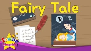 Kids từ vựng - Fairy Tale - Fairy Tales - Tìm hiểu tiếng Anh cho trẻ em