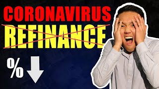 Refinance Home Mortgage During The Coronavirus? - (WARNING)
