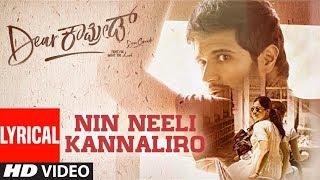 gratis download video - Nin Neeli Kannaliro Lyrical Song | Dear Comrade Kannada |  Vijay Deverakonda, Rashmika