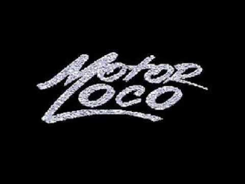Motor Loco - El Pibe